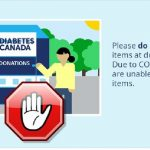 Diabetes Canada: Due to #COVID19, the collection of ALL textile donations from homes and bins across Canada is temporarily suspended