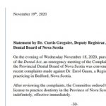 Dr. Gaum's license to practice dentistry in the Province of Nova Scotia suspended indefinitely, effective immediately