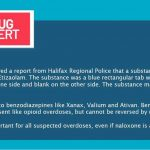 Public Health received a report from Halifax Regional Police that a substance seized in Halifax tested positive for Etizaolam